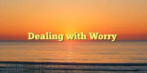 Worry 3